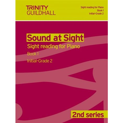 Trinity Guildhall: Sound At Sight Piano Book 1 (In