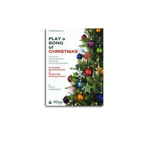 Play A Song Of Christmas - Variable Mixed Ensemble Or Solo With Accompaniment (F Horn)
