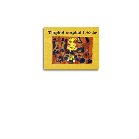 Niels Ish闂備焦澹 Christensen: Tingluti Tangluti I 50 濠瞪戦幃 (Songbook)