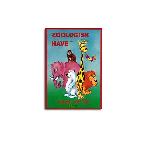 Ren闂 A. Jensen: Zoologisk Have (Songbook)