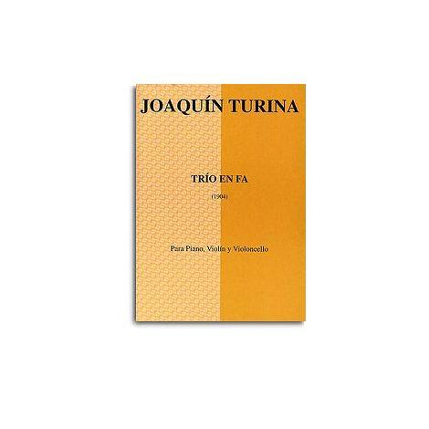 Joaquin Turina: Trio En Fa (Score/Parts)