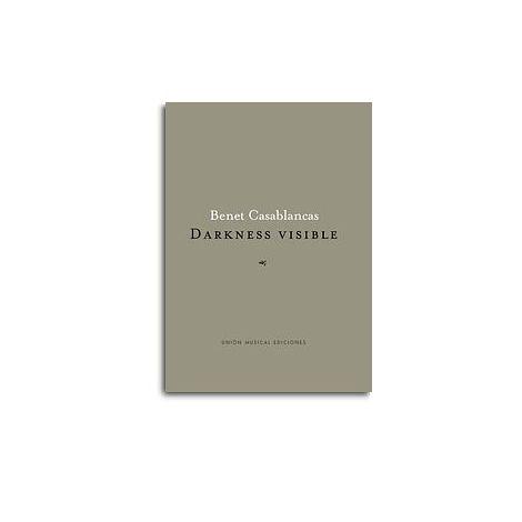 Benet Casablancas: Darkness Visible (Orchestra)