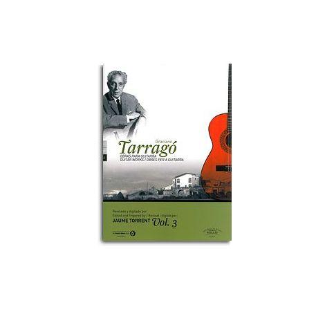 Graciano Tarrag闁: Guitar Works - Volume 3