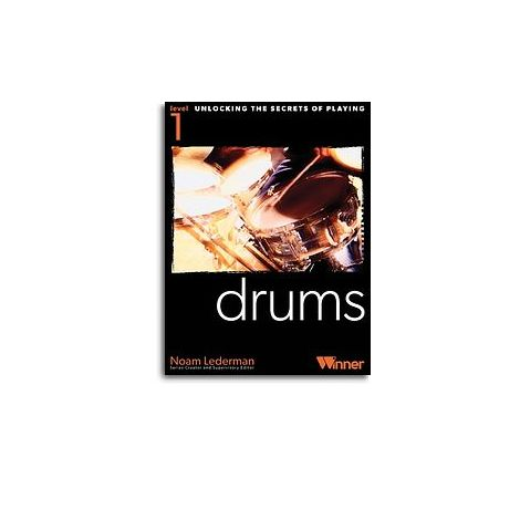 Unlocking The Secrets Of Playing Drums - Level 1