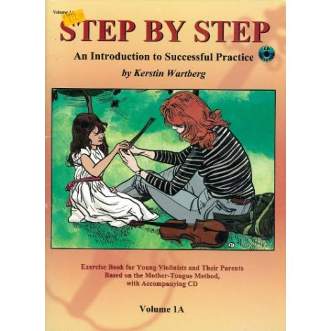 STEP BY STEP - AN INTRODUCTION TO SUCCESSFUL PRACTICE VOLUME 1A-CD