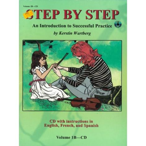 STEP BY STEP - AN INTRODUCTION TO SUCCESSFUL PRACTICE VOLUME 1B-CD