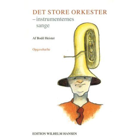 Bodil Heiser: Det Store Orkester - Opgavehft