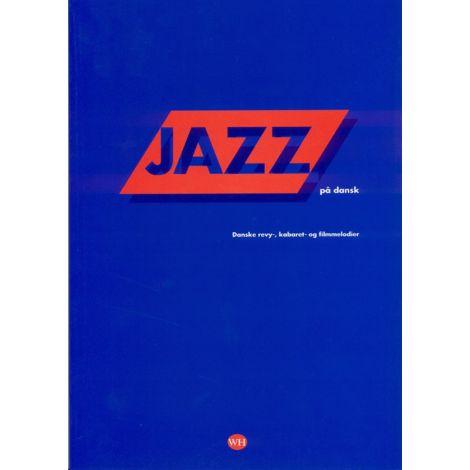 Jazz P濠 Dansk (Songbook/MLC)