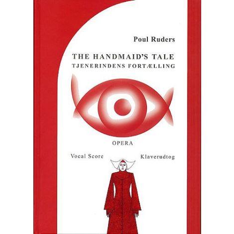 Poul Ruders: Handmaid's Tale (Tjenerindens Fortaelling) Vocal Score