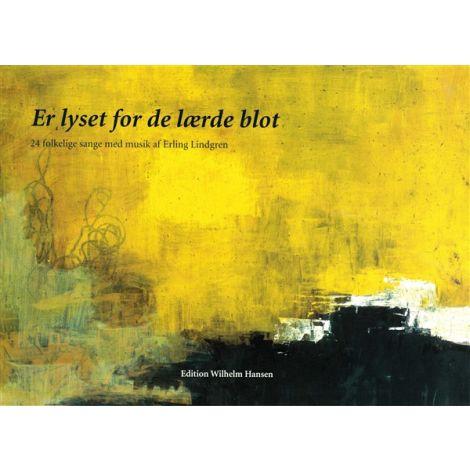 Erling Lindgren: Er Lyset For De L闂婃处閻沞 Blot -  24 Folkelige Sange (Songbook)