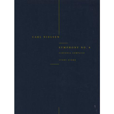 Carl Nielsen: Symphony No.6 'Sinfonia Semplice' (Study Score)