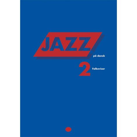 Erik Moseholm: Jazz P濠 Dansk - Folkeviser (Songbook/MLC)