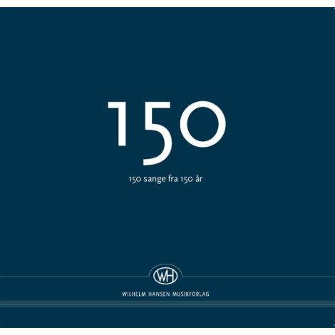 150 - 150 Sange Fra 150 闂佺厧鐡ㄧ粭  (Songbook)