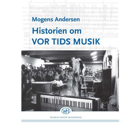 Mogens Andersen: Historien Om Vor Tids Musik (Book)