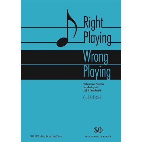 Carl Erik K闂佺儵鈧笓: Right Playing - Wrong Playing