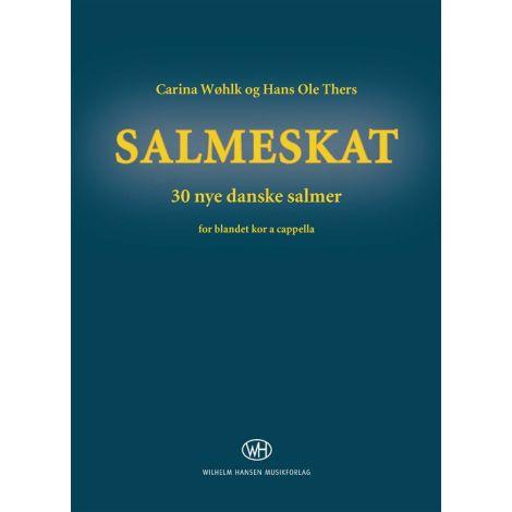 Hans Ole Thers/Carina W闂備焦澹唋k: Salmeskat (Choral Score)