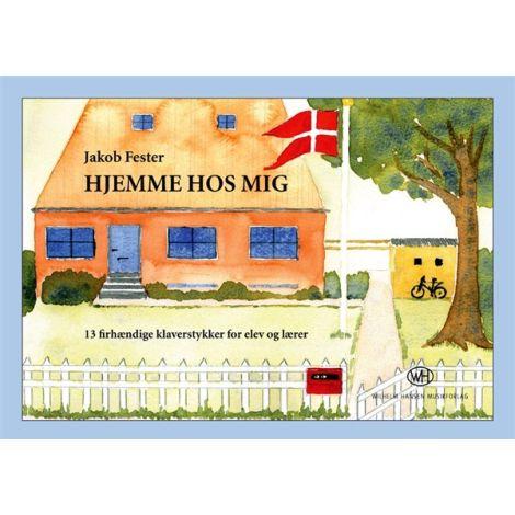 Jakob Fester: Hjemme Hos Mig