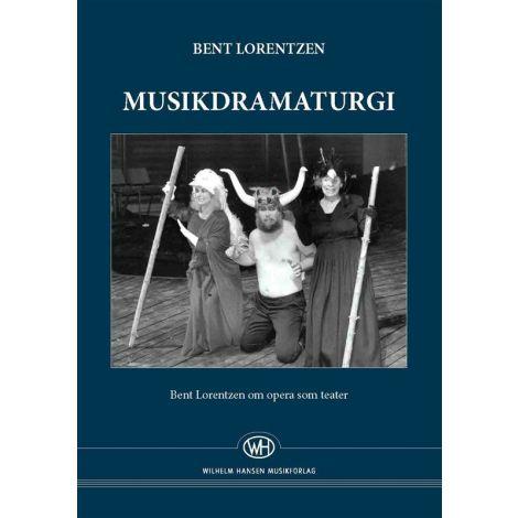 Bent Lorentzen: Musikdramaturgi