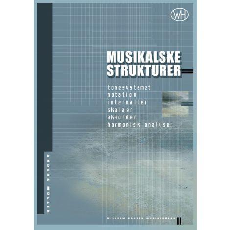 Anders M闂佹眹鈧潤er: Musikalske strukturer
