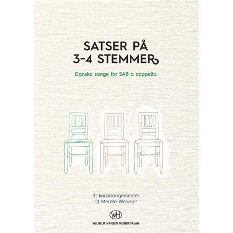 Merete Wendler: Satser P濠 3-4 Stemmer (SAB)