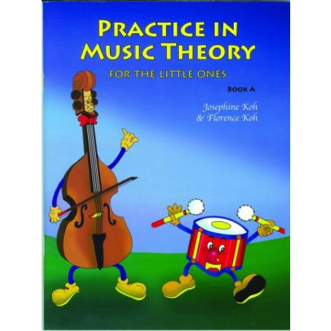 Practice In Music Theory For The Little Ones - Book A