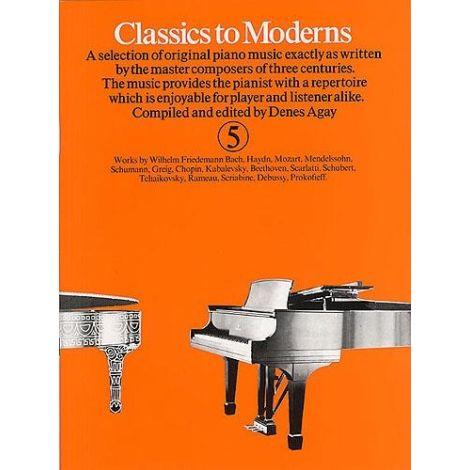Classics To Moderns Book 5 (Piano Solo)