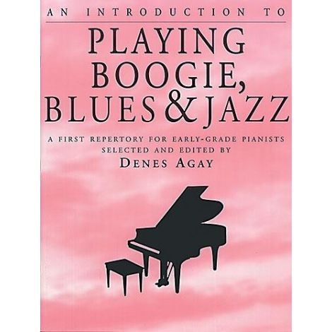 Agay: An Introduction To Playing Boogie, Blues And