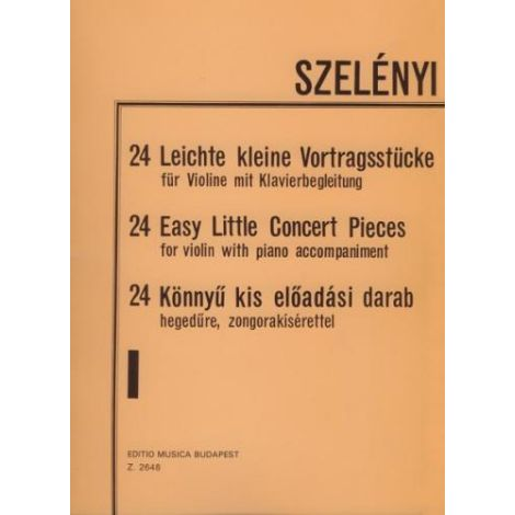 Szel?nyi: 24 Easy Little Concert Pieces Volume 1 (Violin & Piano)