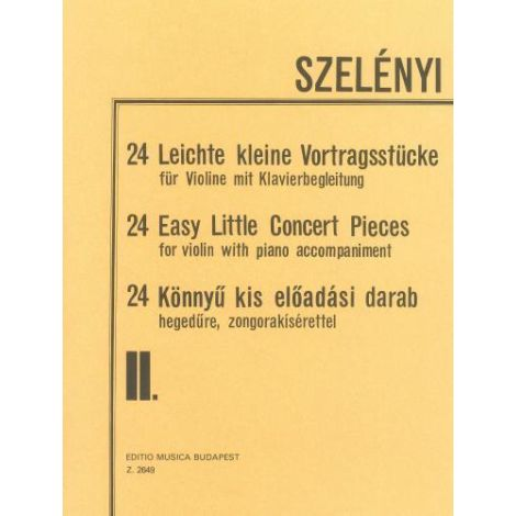 Szel?nyi: 24 Easy Little Concert Pieces Volume 2 (Violin & Piano)