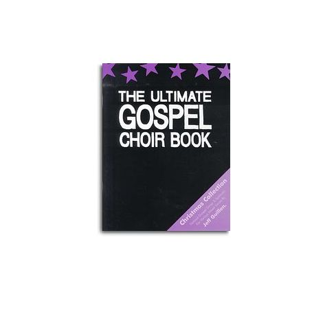 Jeff Guillen: The Ultimate Gospel Choir Book - Christmas Collection
