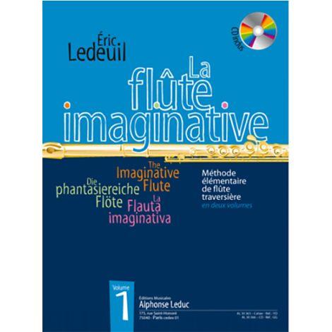 ERIC LEDEUIL - LA FLUTE IMAGINATIVE, VOLUME 1 (AVEC CD AL30366)