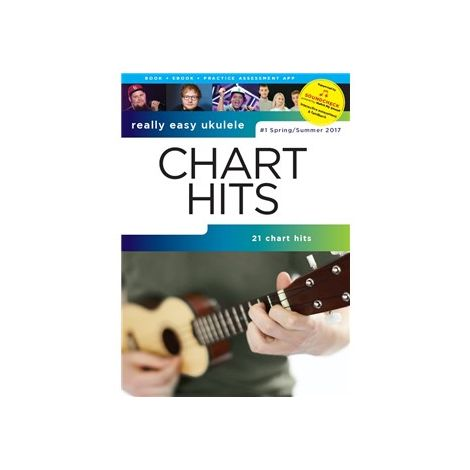 Really Easy Ukulele: Chart Hits - #1 Spring/Summer 2017