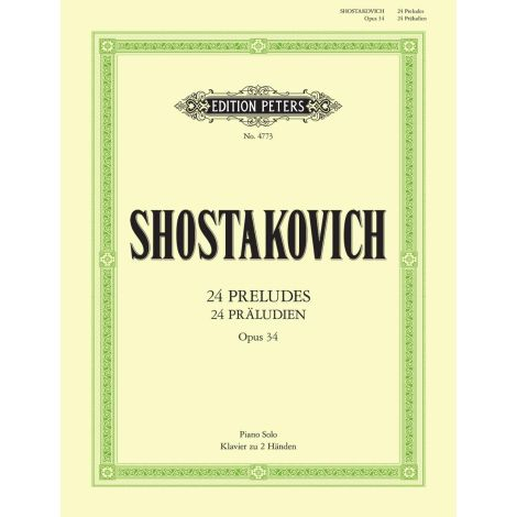 Shostakovich 24 Preludes Op.34 (Edition Peters)