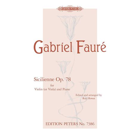 Faure: Sicilienne Op. 78 for Violin (or Viola) & Piano