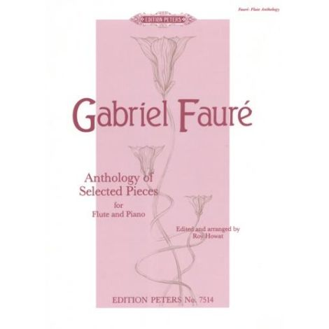 Faure: Anthology of Selected Pieces for Flute and Piano (Edition Peters)