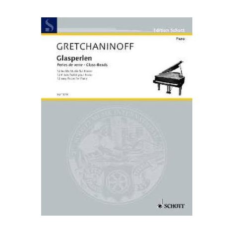 Gretchaninoff: Glass Beads for Piano