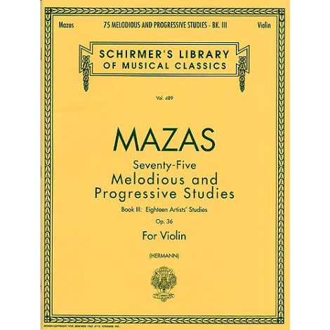 Mazas: 75 Melodious And Progressive Studies Op.36 Book 3 (Artist's Studies)