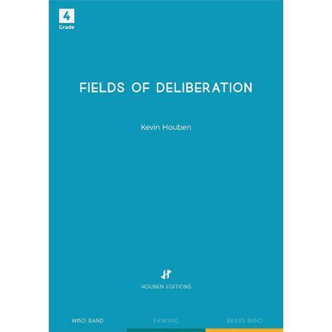 Kevin Houben: Fields of Deliberation