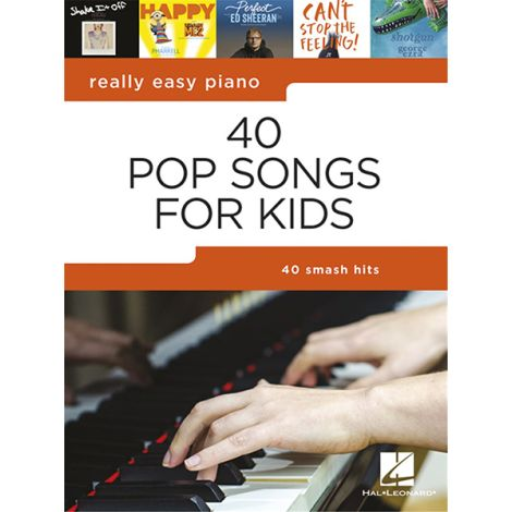 Really Easy Piano: 40 Pop Songs for Kids