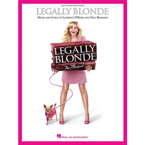 Laurence O'Keefe/Nell Benjamin: Legally Blonde - The Musical (Easy Pian