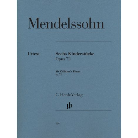 Mendelssohn: Six Children's Pieces Op 72 (Henle Urtext)