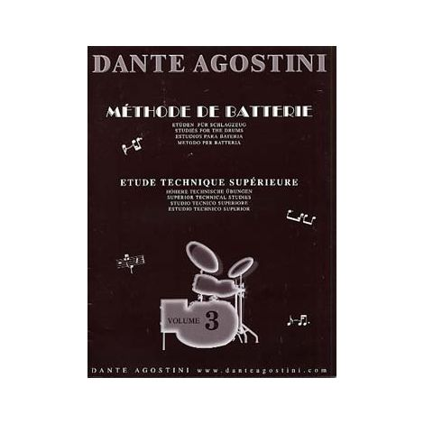 Dante Agostini: Methode De Batterie: Techniques Sup闂佽偐鍘у畵鎭慹ures - Volume 3