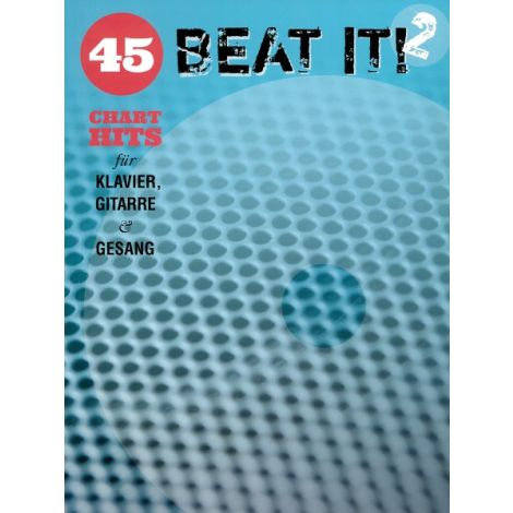 Beat It! 2 - 45 Chart Hits For Piano, Vocal And Guitar