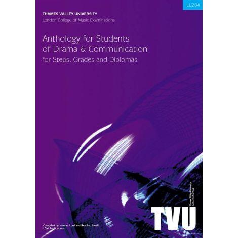 LCM ANTHOLOGY FOR STUDENTS OF DRAMA/COMMUNICATION