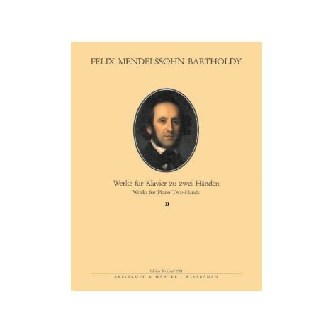 Mendelssohn: Piano Works for Two Hands, Vol. 2