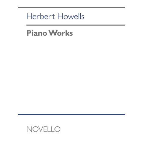 Herbert Howells: Piano Works