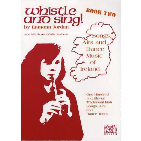 WHISTLE AND SING BOOK 2 (JORDAN EAMONN) PENNYWHISTLE BOOK