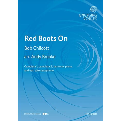 Bob Chillcott: Red Boots On