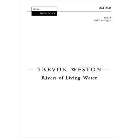 Trevor Weston: Rivers of Living Water