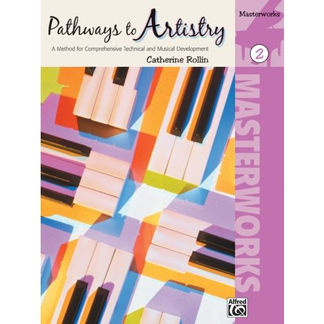Pathways to Artistry: Masterworks Book 2